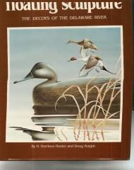 Floating Sculpture, the Decoys of the Delaware: H. Harrison Huster