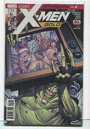 X-Men-Gold #15 NM Legacy Mojo Worldwide Part