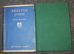 Prester John ( The Nelson Classics 369: John Buchan