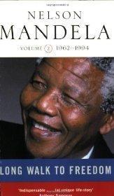 Long Walk To Freedom Vol 2: 1962-1994: Mandela, Nelson