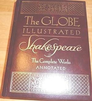The Globe Illustrated Shakespeare: The Complete Works: Shakespeare, William, Staunton, Howard