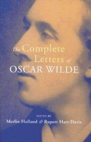 The Complete Letters of Oscar Wilde: Holland, Merlin