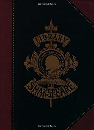 The Library Shakspeare (Illustrated): Shakespeare, William; Gilbert,