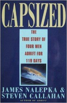 Capsized : The True Story of Four: Nalepka, James