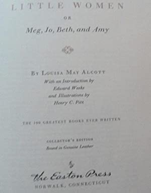 Little Women or Meg, Jo, Beth, and Amy (Collector's edition): Louisa May Alcott