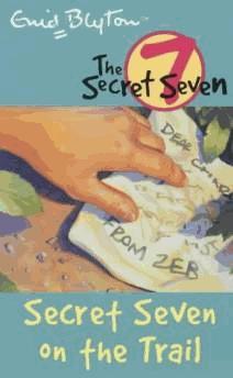 Secret Seven: 4: Secret Seven On The: Blyton, Enid