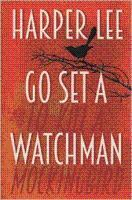 Go Set A Watchman (Rare Limited Misprinted: Lee, Harper