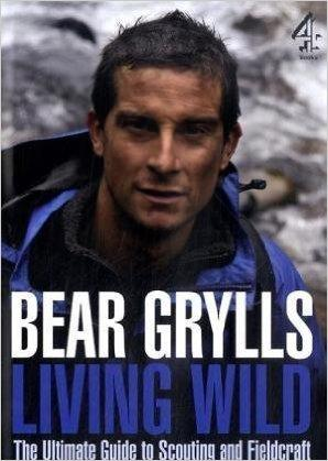 By Bear Grylls Living Wild: The Ultimate: Grylls, Bear