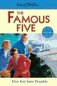Famous Five: 8: Five Get Into Trouble