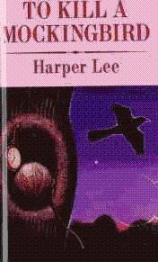 To Kill a Mockingbird [Library Binding]: Lee, Harper