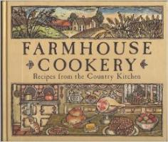 Farmhouse Cookery Recipes from the Country Kitchen