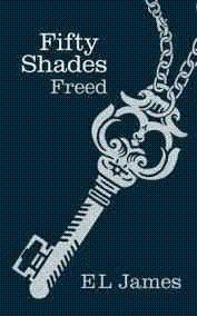 Fifty Shades Freed: 3: James, E L