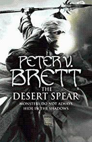 The Desert Spear (The Demon Cycle, Book: Brett, Peter V.