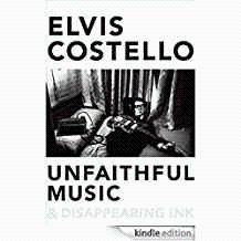 Unfaithful Music and Disappearing Ink: Notes for a Memoir