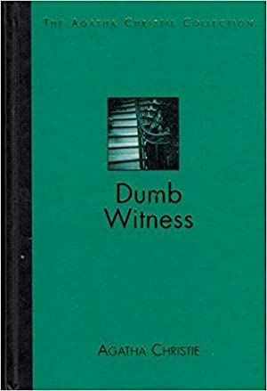 Dumb Witness (The Agatha Christie Collection}