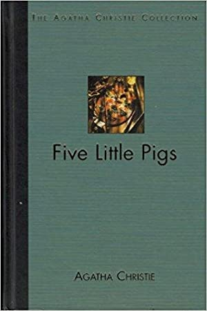 Five Little Pigs (The Agatha Christie Collection}