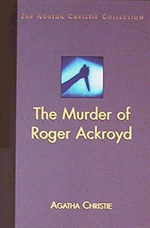 The Murder of Roger Ackroyd ( The Agatha Christie Collection)