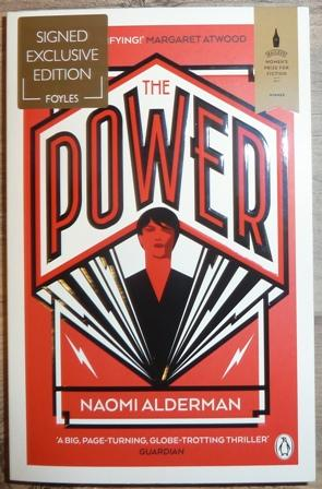The Power:WINNER OF THE 2017 BAILEYS WOMEN'S PRIZE FOR FICTION (Signed)