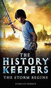 The History Keepers: The Storm Begins: Dibben, Damian