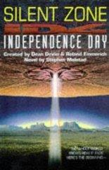 Independence Day : Silent Zone: Molstad, Stephen