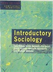 Introductory Sociology: Bilton, Tony
