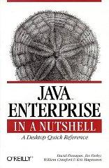 Java Enterprise in a Nutshell (In a Nutshell