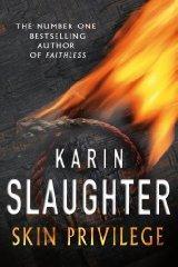Skin Privilege: Slaughter, Karin