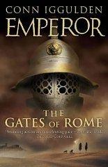 The Gates of Rome (Emperor): Conn Iggulden