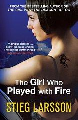The Girl Who Played with Fire: Larsson, Stieg