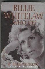 Billie Whitelaw.Who He?