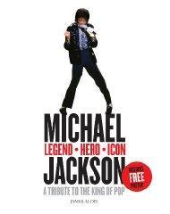 Michael Jackson - Legend, Hero, Icon: A: Aldis, James