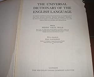 The Universal Dictionary of the English Language: Henry Cecil Wyld,