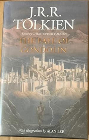 The Fall of Gondolin (Signed by the: J. R. R.
