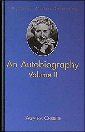 An Autobiography Vol II (The Agatha Christie Collection)