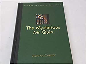 The Mysterious Mr Quin (The Agatha Christie Collection)