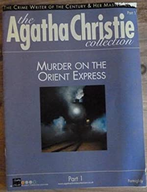 The Agatha Christie Collection Magazine: Part 1: Murder on the Orient Express