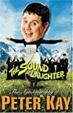The Sound of Laughter: The Autobiography of Peter Kay