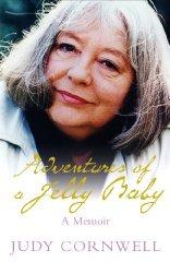 Adventures of a Jelly Baby: A Memoir: Cornwell, Judy
