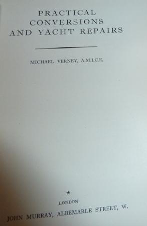 Practical Conversions and Yacht Repairs: Verney, Michael