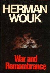 War and Remembrance: Wouk, Herman