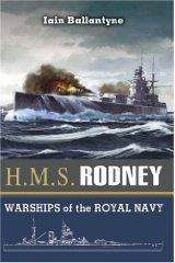 HMS Rodney: The Famous Ships of the Royal Navy Series (Warships of the Royal Navy): Ballantyne, ...