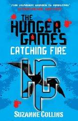 Catching Fire (Hunger Games, Book 2): Suzanne Collins
