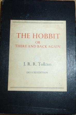The Hobbit Or There and Back Again: Tolkien, J. R.