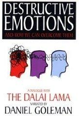 Destructive Emotions: A Dialogue with the Dalai Lama (Mind and life series)