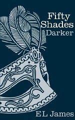 Fifty Shades Darker: E L James