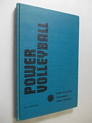 Power Volleyball for Player Teacher and Coach: Bratton, Robert
