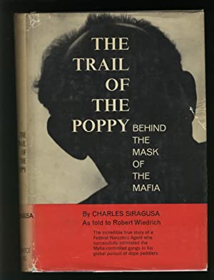 The Trail of the Poppy - Behind the Mask of the Mafia