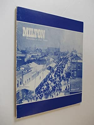 Milton. Welcome to Our Town.: Cook, William E.
