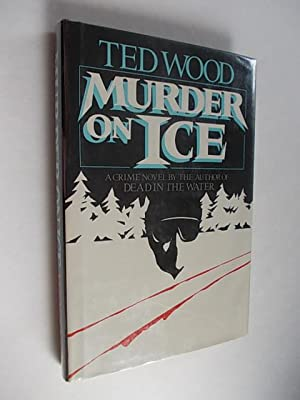 MURDER ON ICE.