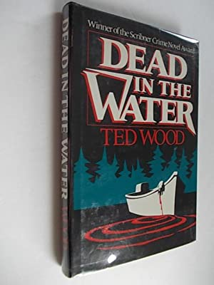 Dead in the Water: WOOD, Ted